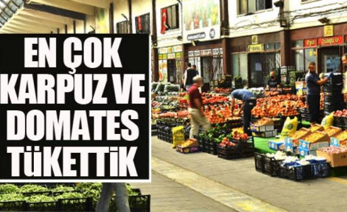 Ankara'da en çok karpuz ve domates tükettik