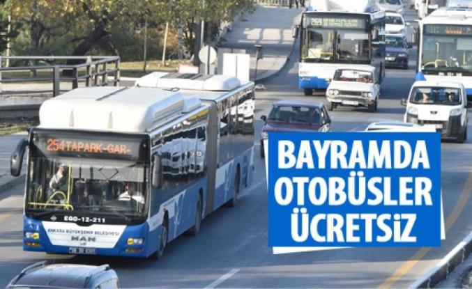 EGO otobüsleri bayramda ücretsiz olacak