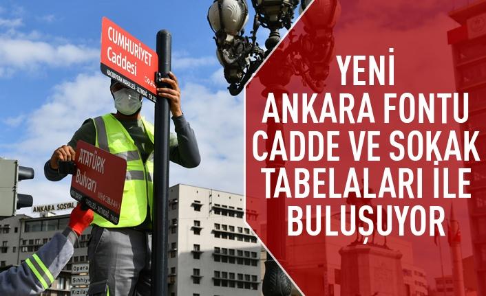 Ankara Fontu cadde ve sokak tabelalarıyla buluşuyor