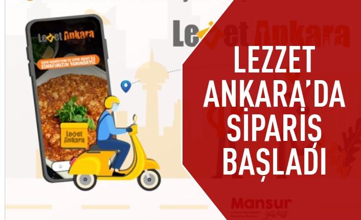 Lezzet Ankara'da siparişler başladı